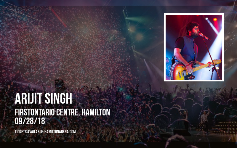 Arijit Singh at FirstOntario Centre