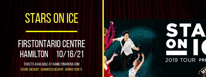 Stars On Ice at FirstOntario Centre