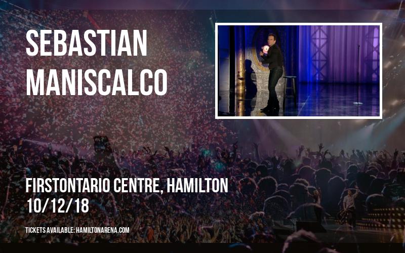 Sebastian Maniscalco at FirstOntario Centre