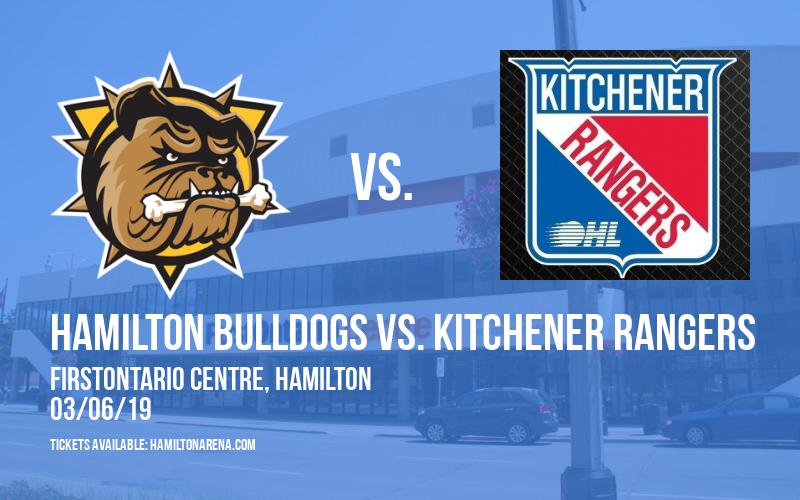 Hamilton Bulldogs vs. Kitchener Rangers at FirstOntario Centre