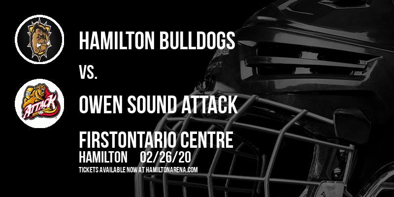 Hamilton Bulldogs vs. Owen Sound Attack at FirstOntario Centre