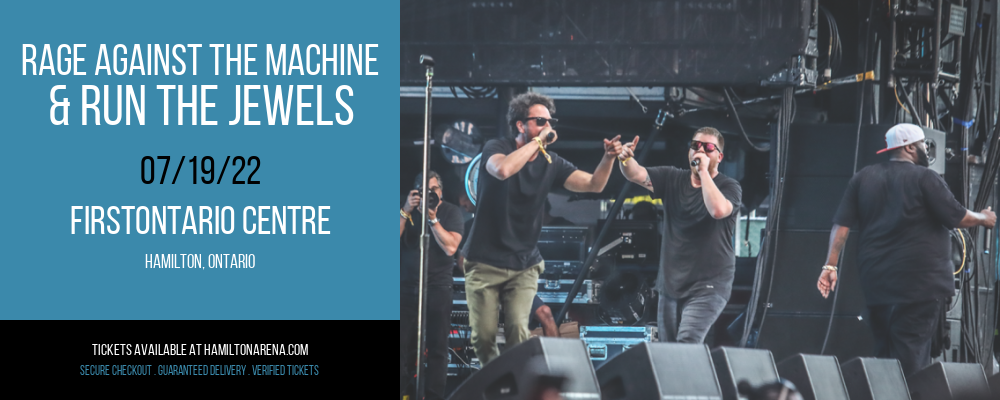 Rage Against The Machine & Run The Jewels at FirstOntario Centre